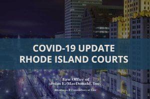 COVID-19 Rhode Island Court Update